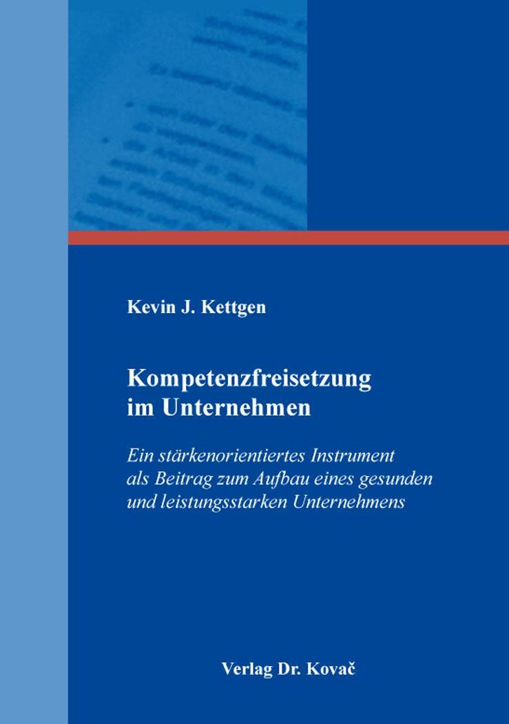 Cover: Kompetenzfreisetzung im Unternehmen