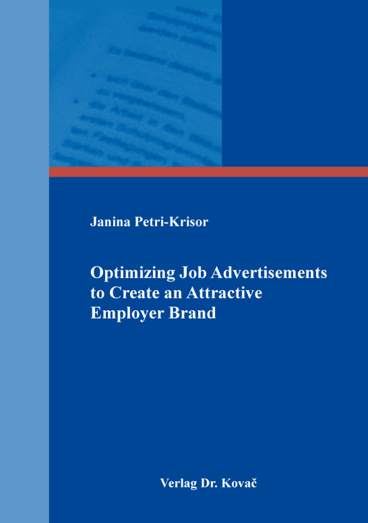 Cover: Optimizing Job Advertisements to Create an Attractive Employer Brand