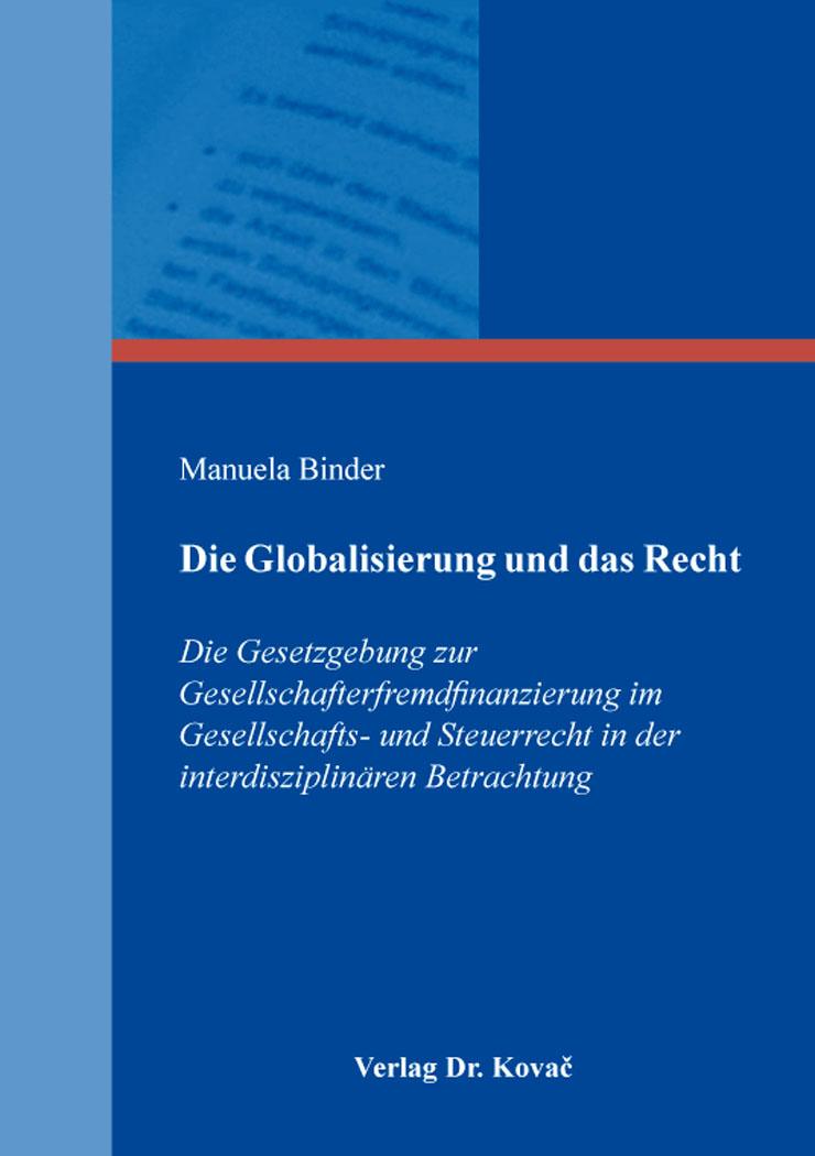 Cover: Die Globalisierung und das Recht