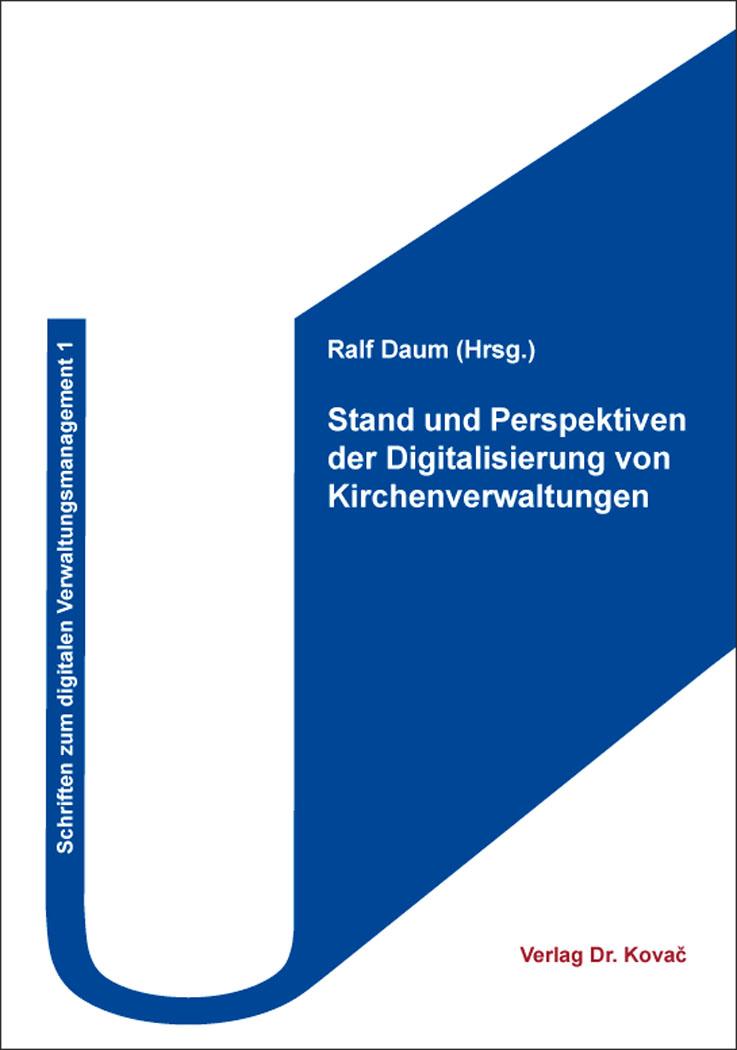Cover: Stand und Perspektiven der Digitalisierung von Kirchenverwaltungen