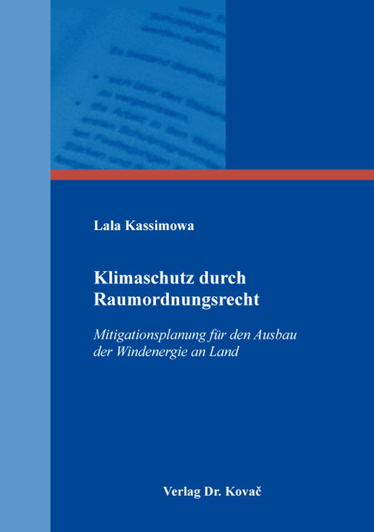 Cover: Klimaschutz durch Raumordnungsrecht