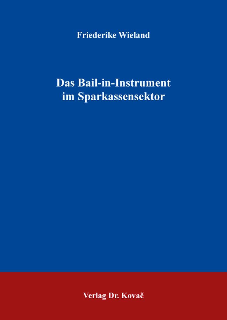 Cover: Das Bail-in-Instrument im Sparkassensektor