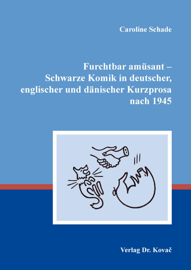 Cover: Furchtbar amüsant – Schwarze Komik in deutscher, englischer und dänischer Kurzprosa nach 1945
