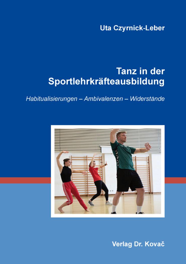 Cover: Tanz in der Sportlehrkräfteausbildung