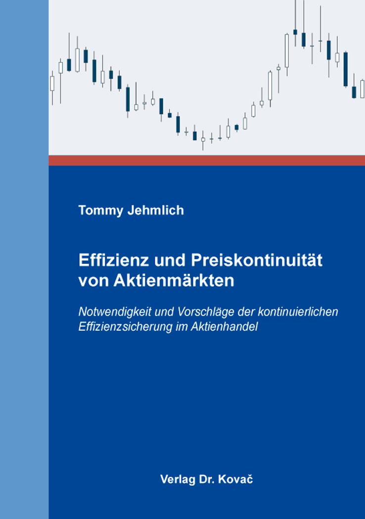Cover: Effizienz und Preiskontinuität von Aktienmärkten