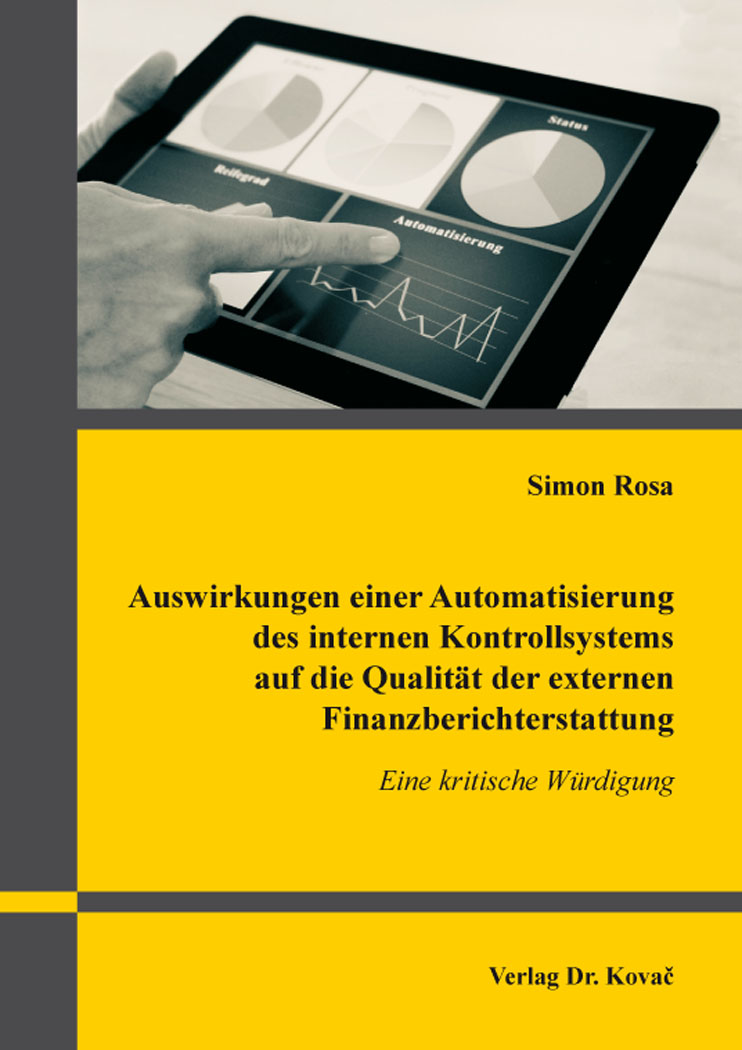 Cover: Auswirkungen einer Automatisierung des internen Kontrollsystems auf die Qualität der externen Finanzberichterstattung