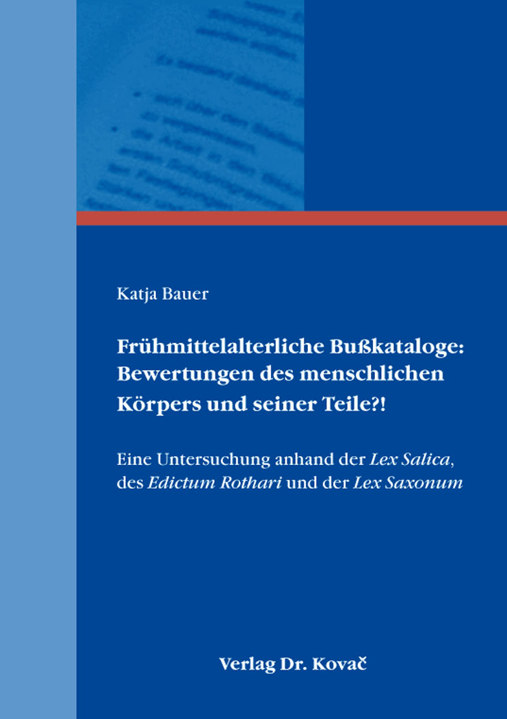 Cover: Frühmittelalterliche Bußkataloge: Bewertungen des menschlichen Körpers und seiner Teile?!