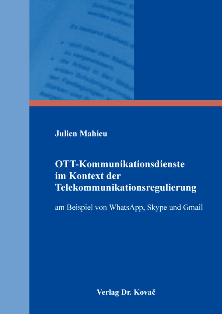Cover: OTT-Kommunikationsdienste im Kontext der Telekommunikationsregulierung