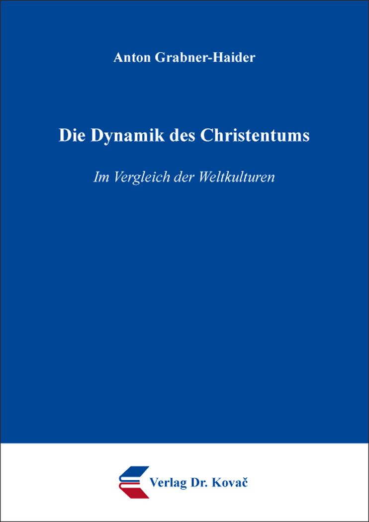Cover: Die Dynamik des Christentums
