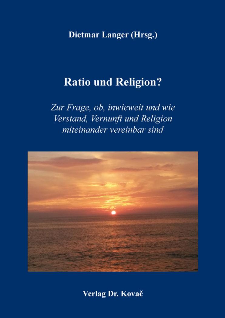 Cover: Ratio und Religion?