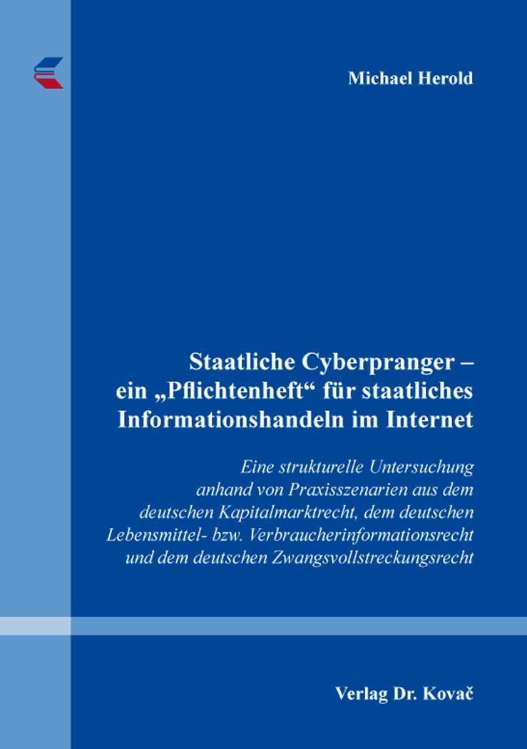 """Cover: Staatliche Cyberpranger – ein """"Pflichtenheft"""" für staatliches Informationshandeln im Internet"""
