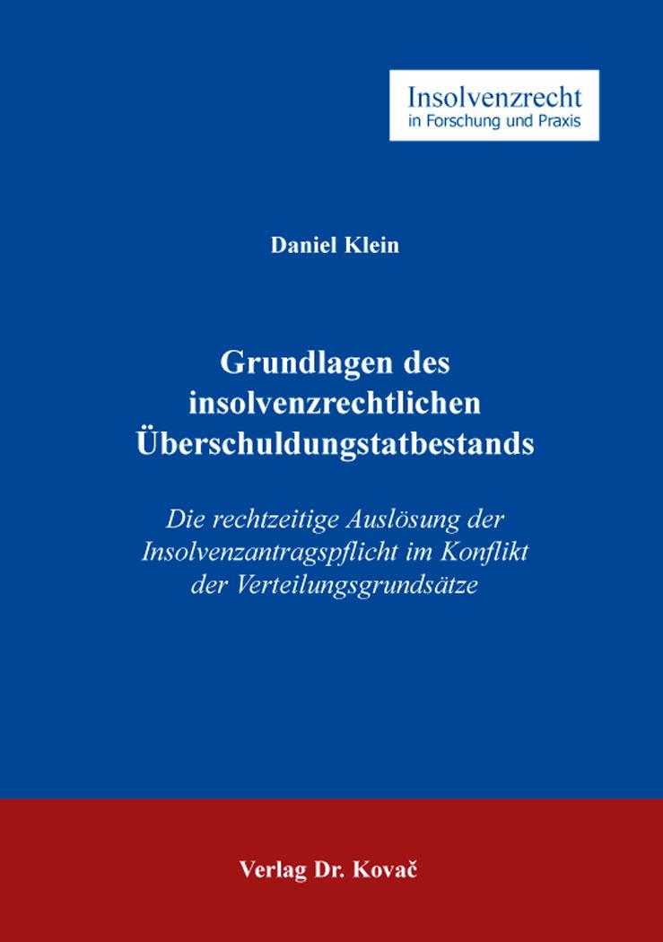 Cover: Grundlagen des insolvenzrechtlichen Überschuldungstatbestands