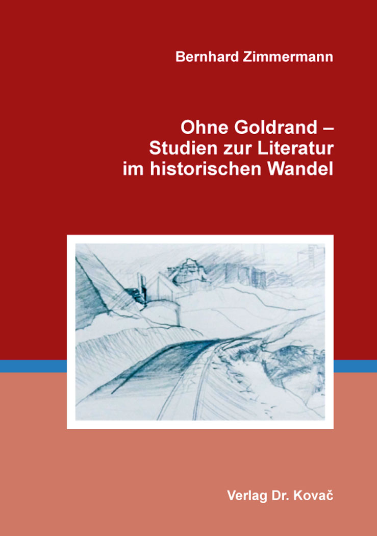 Cover: Ohne Goldrand – Studien zur Literatur im historischen Wandel