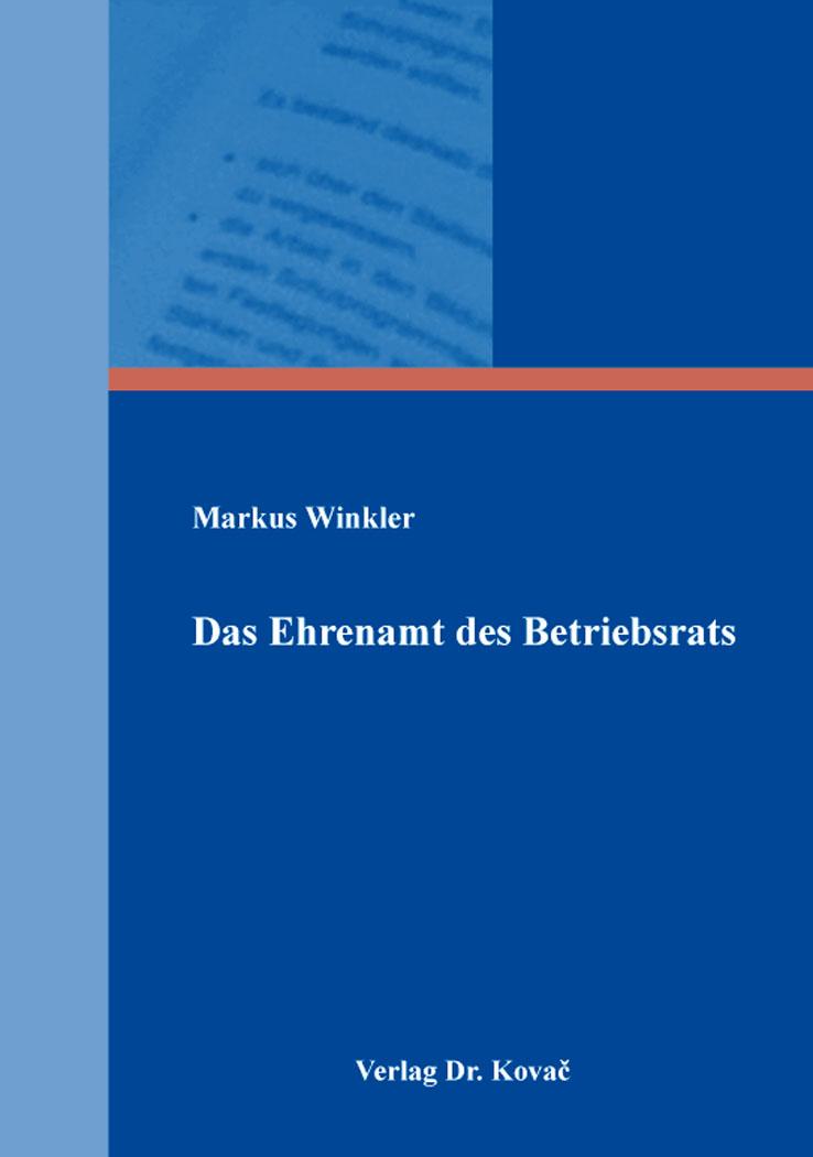 Cover: Das Ehrenamt des Betriebsrats