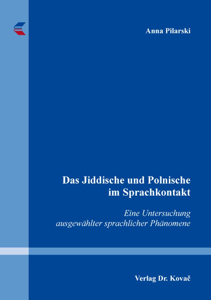 Cover: Das Jiddische und Polnische im Sprachkontakt