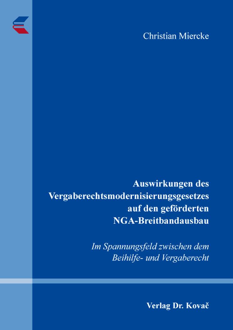 Cover: Auswirkungen des Vergaberechtsmodernisierungsgesetzes auf den geförderten NGA-Breitbandausbau