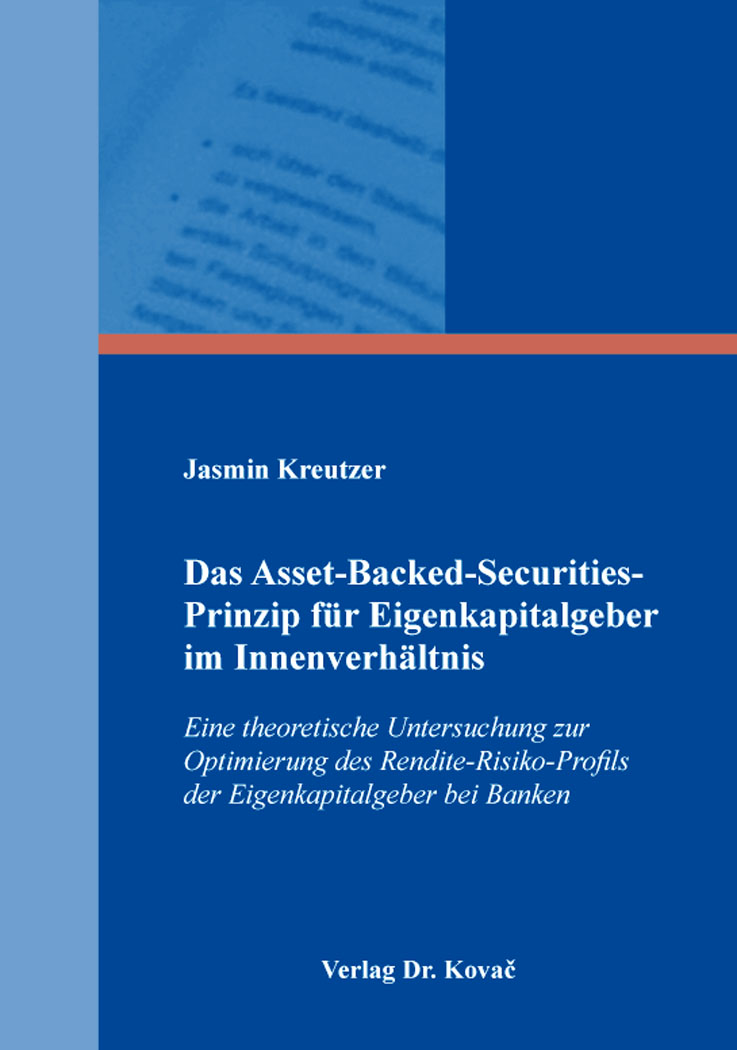 Cover: Das Asset-Backed-Securities-Prinzip für Eigenkapitalgeber im Innenverhältnis