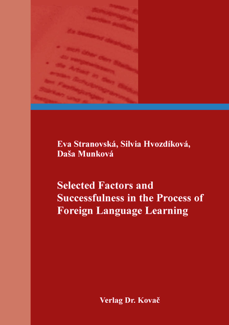 Cover: Selected Factors and Successfulness in the Process of Foreign Language Learning