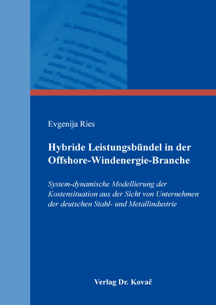 Cover: Hybride Leistungsbündel in der Offshore-Windenergie-Branche