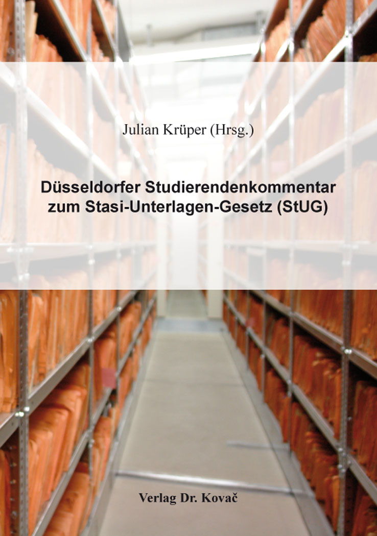 Cover: Düsseldorfer Studierendenkommentar zum Stasi-Unterlagen-Gesetz (StUG)