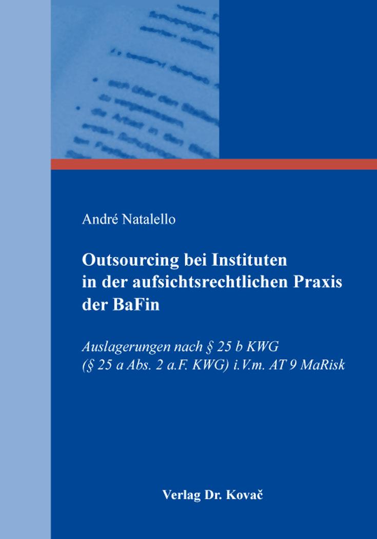 Cover: Outsourcing bei Instituten in der aufsichtsrechtlichen Praxis der BaFin