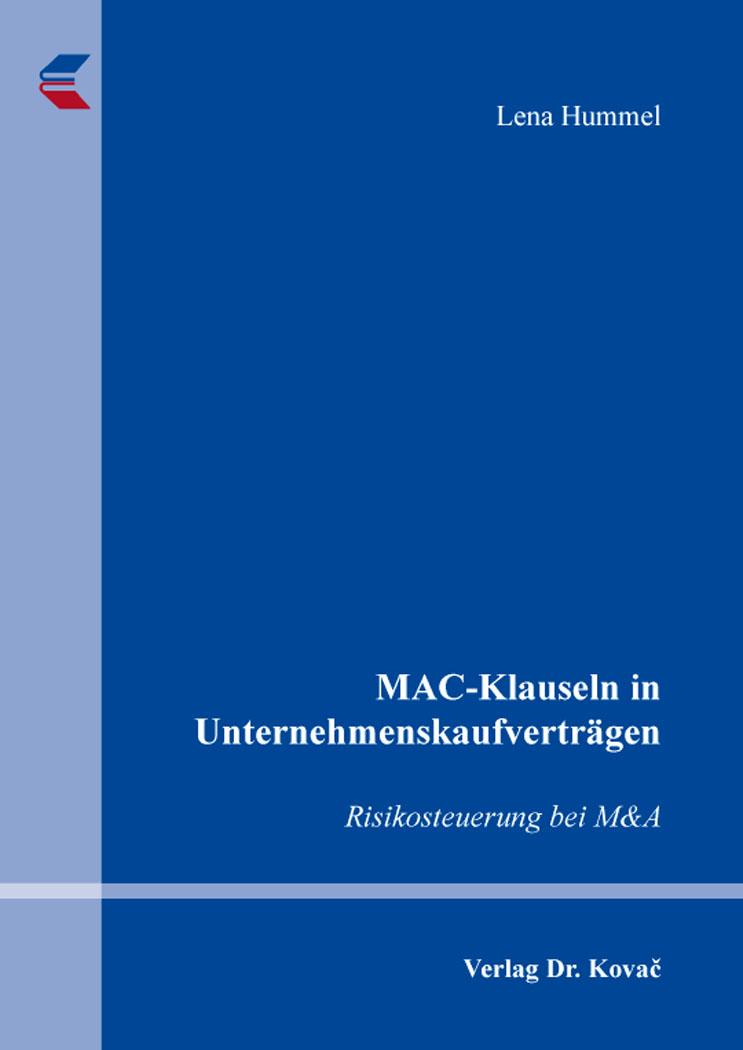 Cover: MAC-Klauseln in Unternehmenskaufverträgen