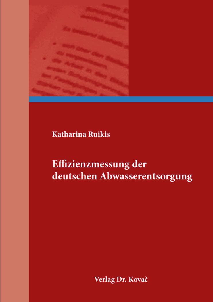 Cover: Effizienzmessung der deutschen Abwasserentsorgung