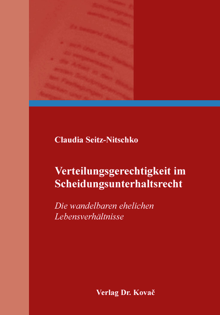 Cover: Verteilungsgerechtigkeit im Scheidungsunterhaltsrecht
