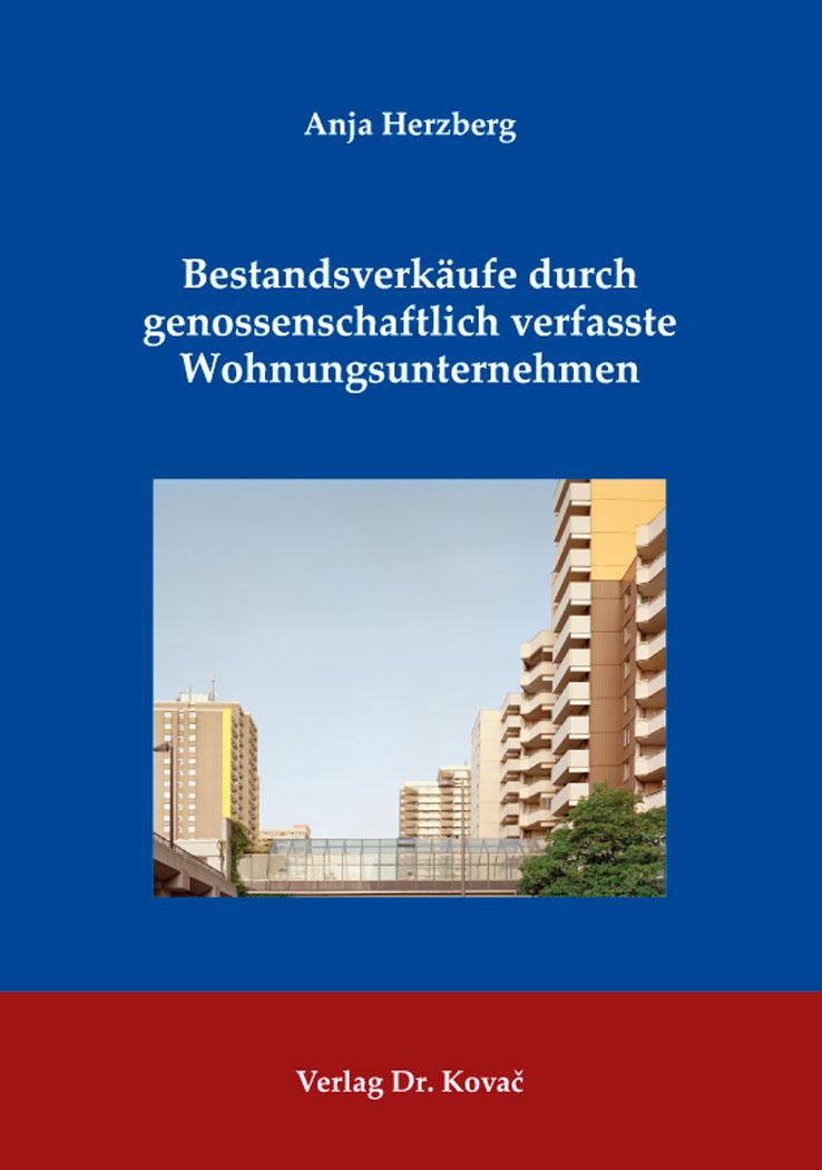 Cover: Bestandsverkäufe durch genossenschaftlich verfasste Wohnungsunternehmen