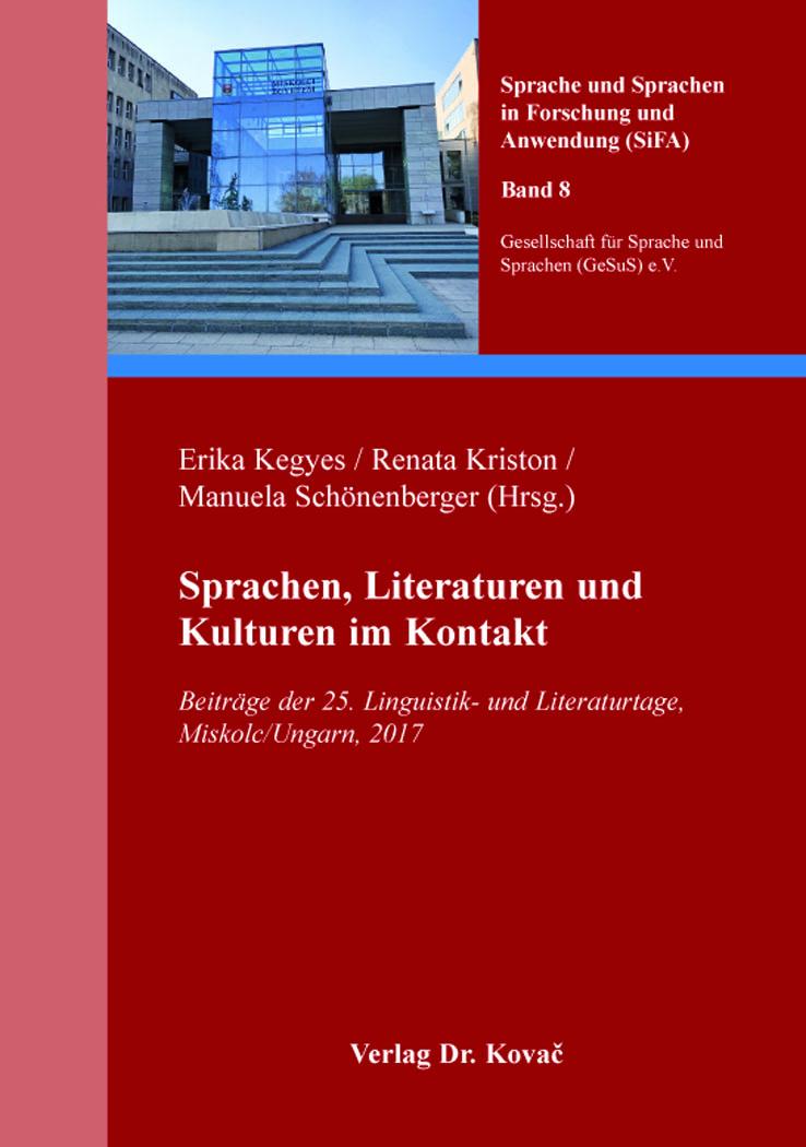 Cover: Sprachen, Literaturen und Kulturen im Kontakt