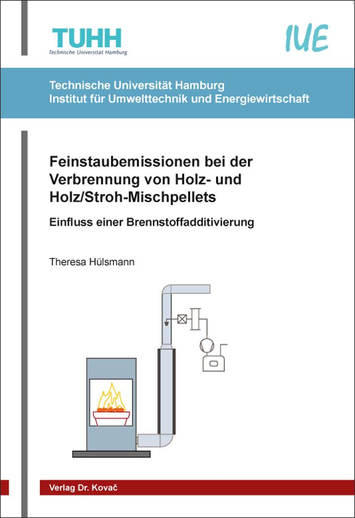 Cover: Feinstaubemissionen bei der Verbrennung von Holz- und Holz/Stroh-Mischpellets