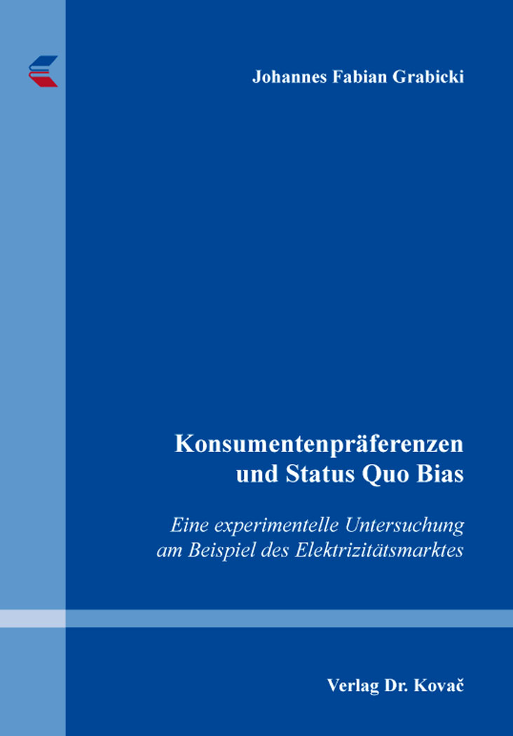 Cover: Konsumentenpräferenzen und Status Quo Bias