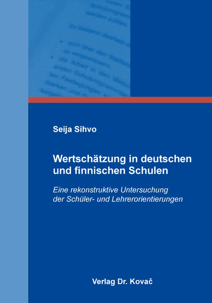 Cover: Wertschätzung in deutschen und finnischen Schulen