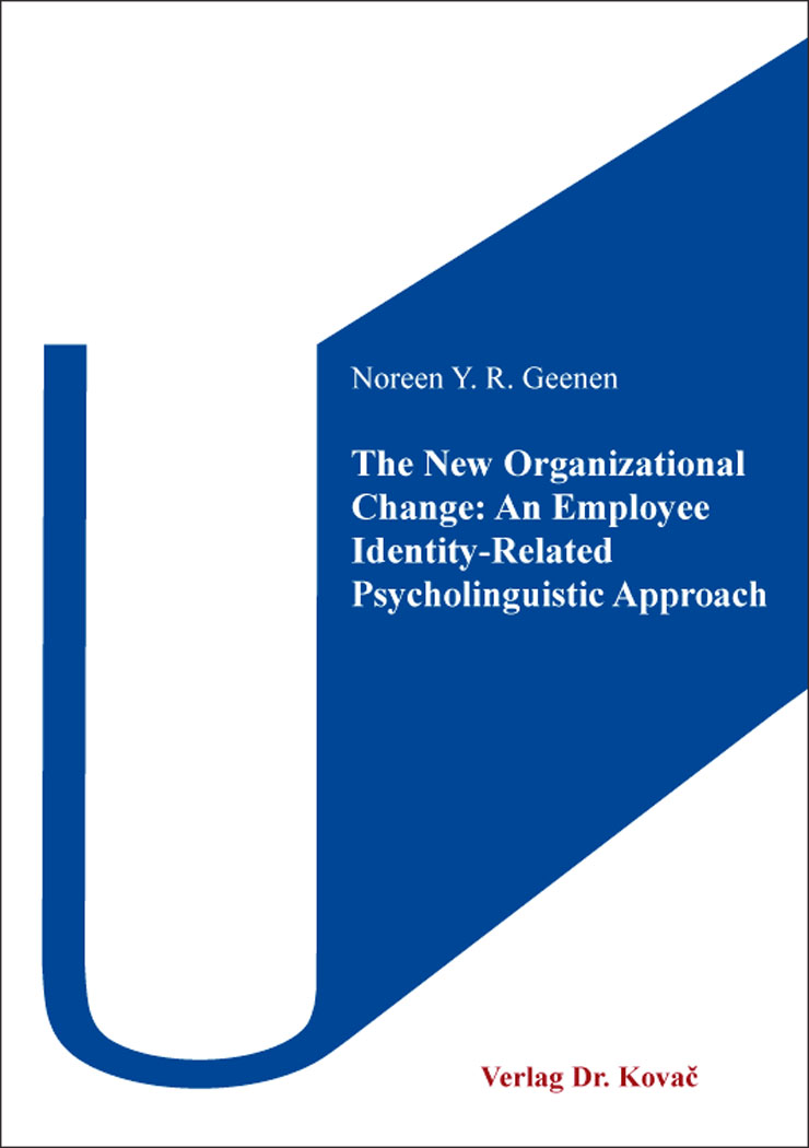 Cover: The New Organizational Change: An Employee Identity-Related Psycholinguistic Approach