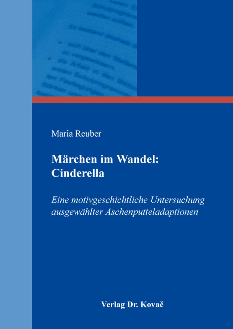 Cover: Märchen im Wandel: Cinderella