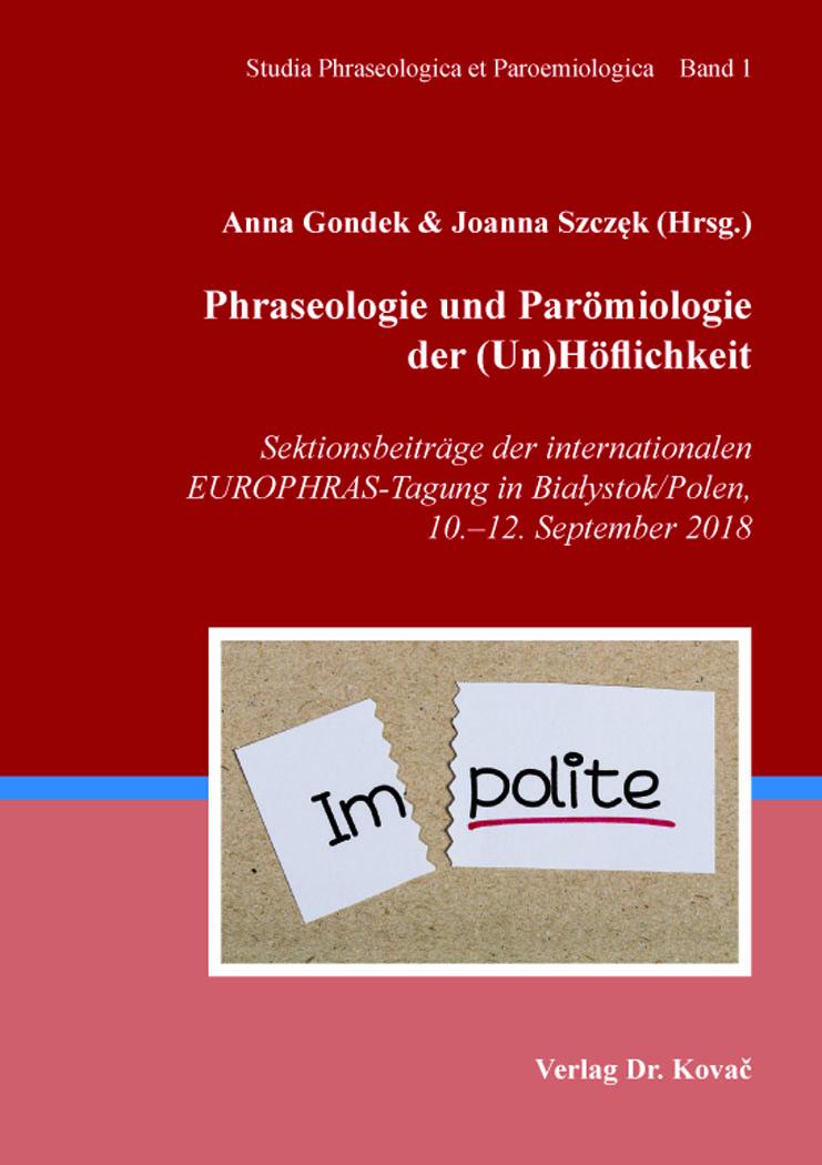 Cover: Phraseologie und Parömiologie der (Un)Höflichkeit