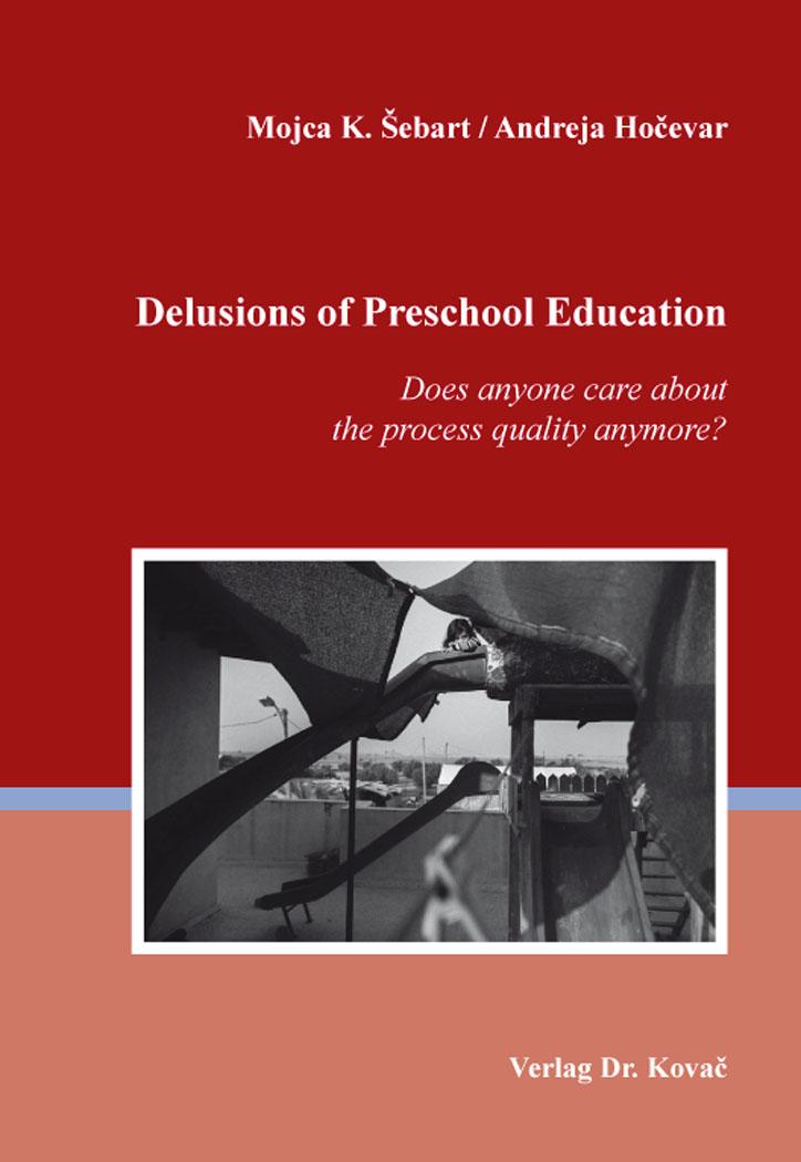 Cover: Delusions of Preschool Education