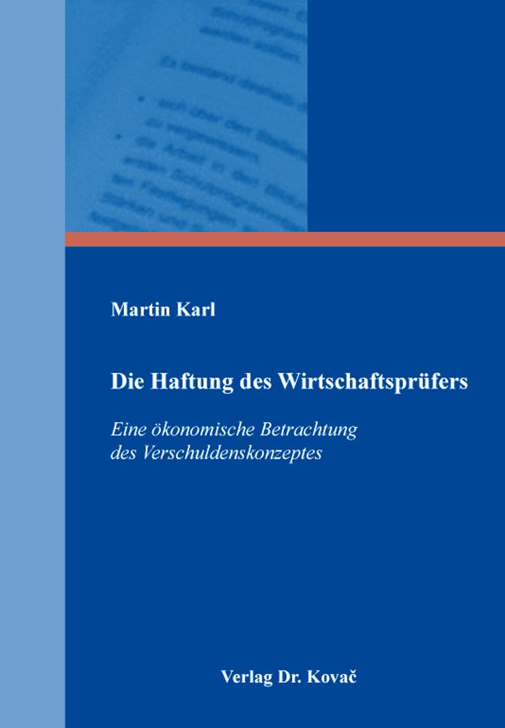 Cover: Die Haftung des Wirtschaftsprüfers