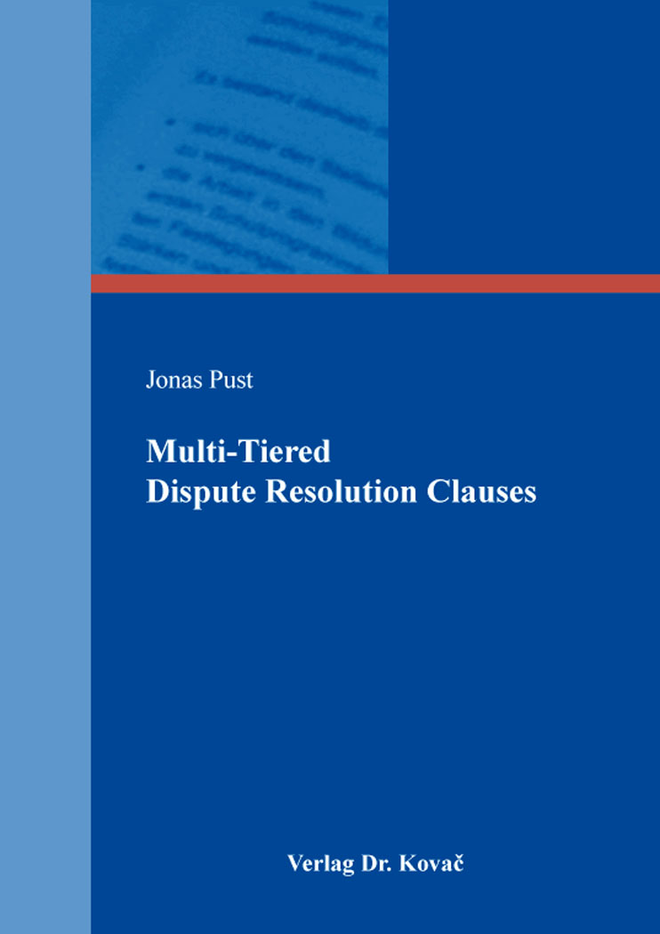Cover: Multi-Tiered Dispute Resolution Clauses