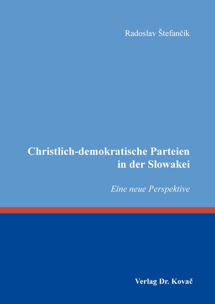 Cover: Christlich-demokratische Parteien in der Slowakei
