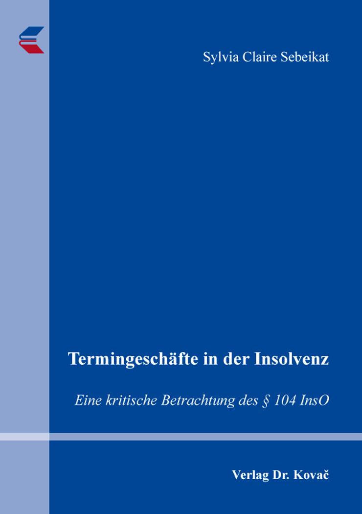 Cover: Termingeschäfte in der Insolvenz