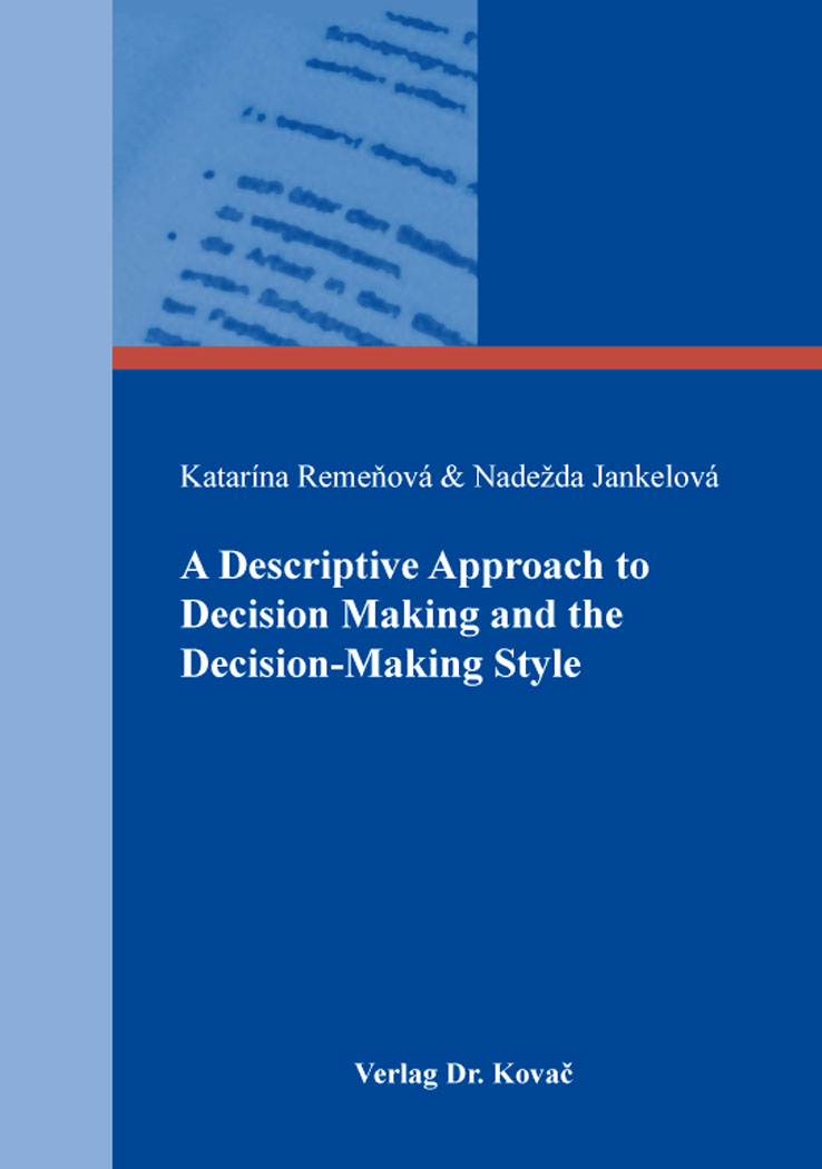 Cover: A Descriptive Approach to Decision Making and the Decision-Making Style