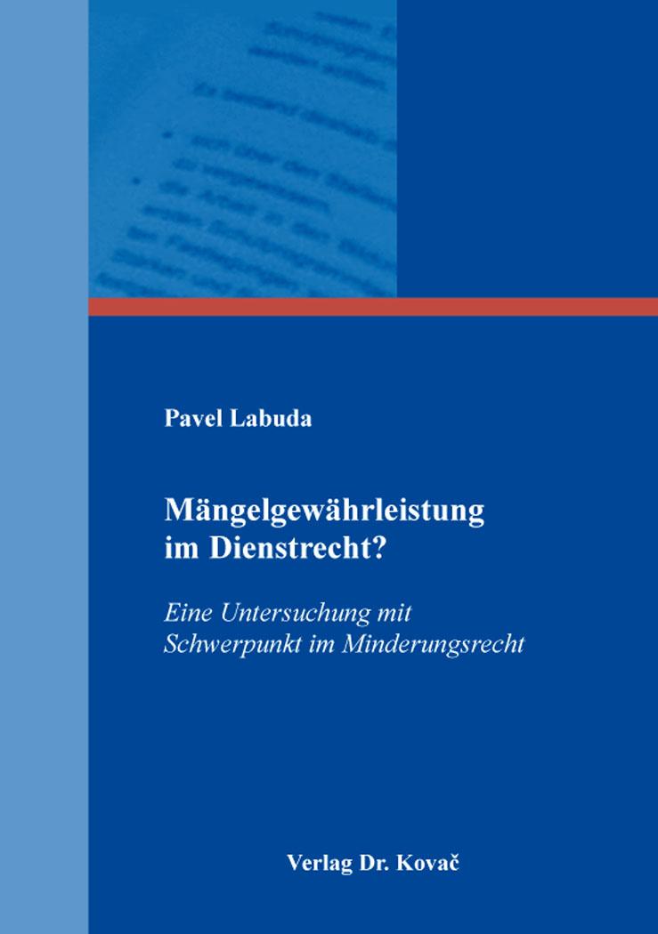 Cover: Mängelgewährleistung im Dienstrecht?