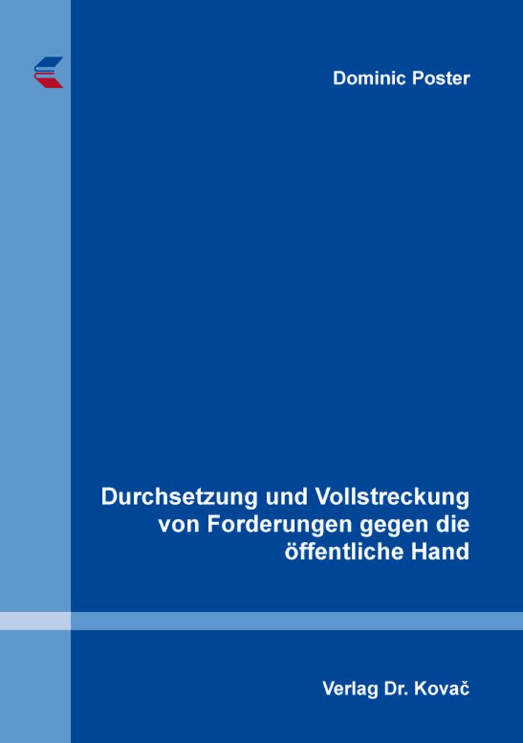 Cover: Durchsetzung und Vollstreckung von Forderungen gegen die öffentliche Hand