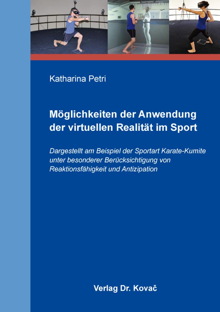 Cover: Möglichkeiten der Anwendung der virtuellen Realität im Sport