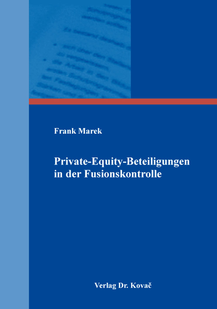 Cover: Private-Equity-Beteiligungen in der Fusionskontrolle