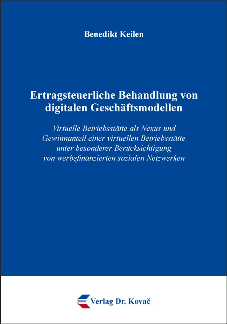 Cover: Ertragsteuerliche Behandlung von digitalen Geschäftsmodellen