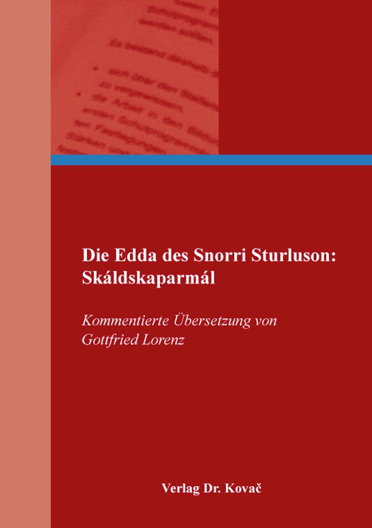 Cover: Die Edda des Snorri Sturluson: Skáldskaparmál