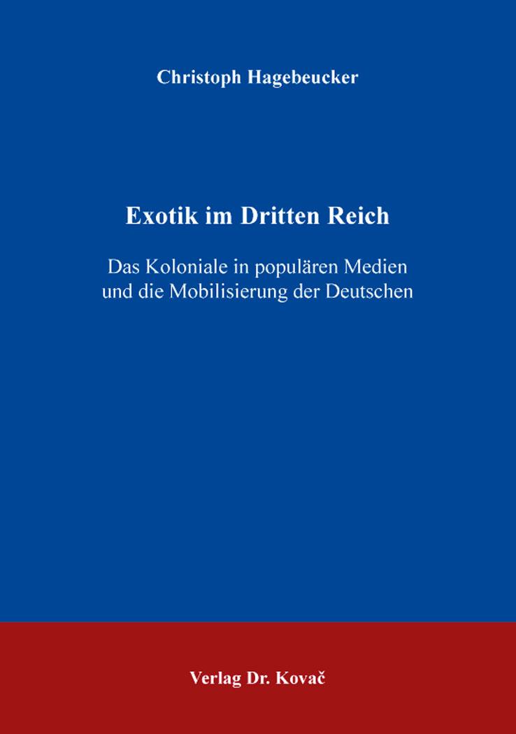 Cover: Exotik im Dritten Reich