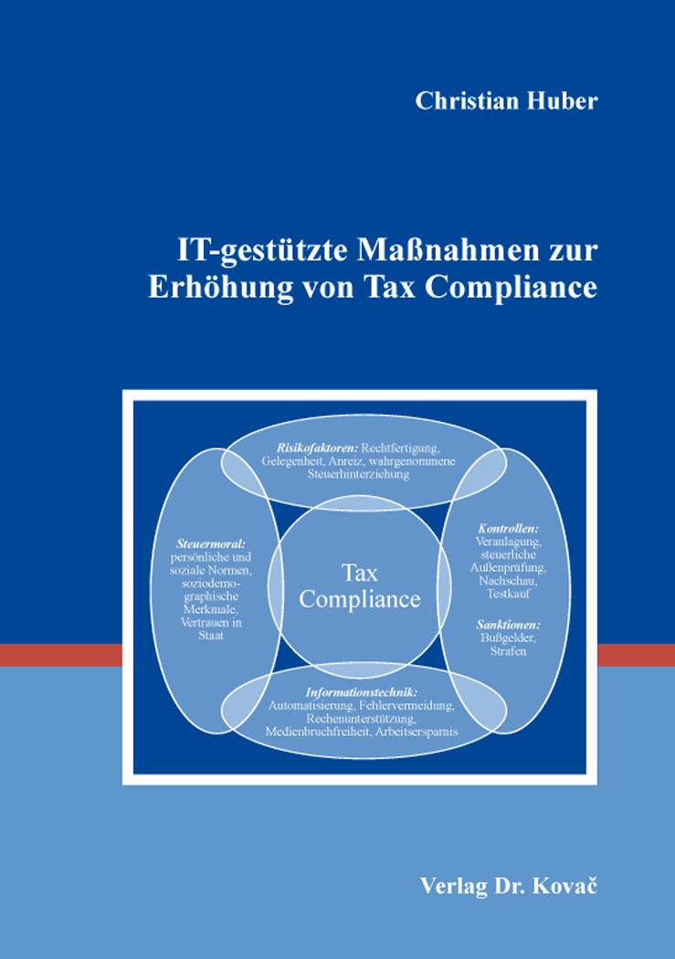 Cover: IT-gestützte Maßnahmen zur Erhöhung von Tax Compliance